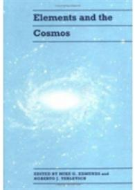 Elements and the Cosmos : Proceedings of the 31st Herstmonceux Conference Held in Cambridge, England, 16-20 July 1990