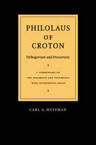 Philolaus of Croton : Pythagorean and Presocratic : a Commentary on the Fragments and Testimonia with Interpretive Essays