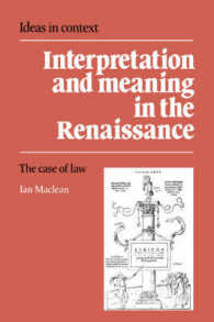 Interpretation and Meaning in the Renaissance : The Case of Law (Ideas in Context)