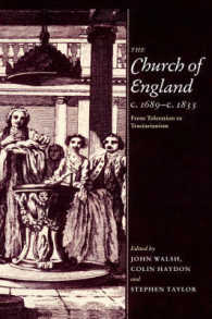 The Church of England C.1689-C.1833 : From Toleration to Tractarianism