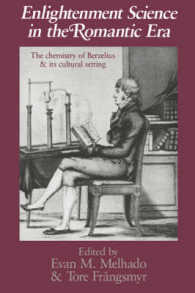 Enlightenment Science in the Romantic Era : The Chemistry of Berzelius and Its Cultural Setting (Uppsala Studies in History of Science, V. 10)