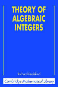 Theory of Algebraic Integers (Cambridge Mathematical Library)