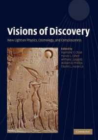 Visions of Discovery : New Light on Physics, Cosmology, and Consciousness