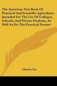 The American Text Book of Practical and Scientific Agriculture, Intended for the Use of Colleges, Schools, and Private Students, as Well as for the Pr
