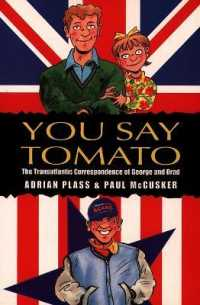 You Say Tomato : The Transatlantic Correspondence of George and Brad