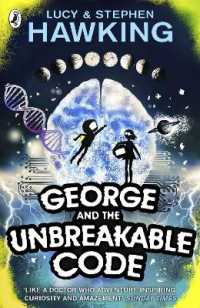 George and the Unbreakable Code (George's Secret Key to the Universe) -- Paperback