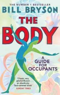 Body : A Guide for Occupants - the Sunday Times No.1 Bestseller -- Paperback / softback