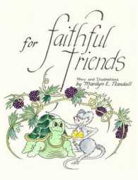 For Faithful Friends
