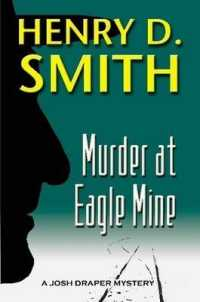 Murder at Eagle Mine: A Josh Draper Mystery
