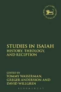 イザヤ書研究:歴史・神学・受容<br>Studies in Isaiah : History, Theology and Reception (Library of Hebrew Bible Old Testament Studies)