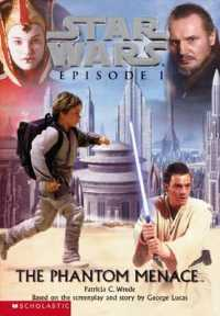 Star Wars Episode I the Phantom Menace : The Phantom Menace (Star Wars Episode I)