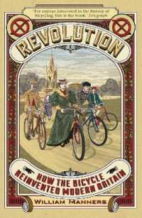 Revolution: How the Bicycle Reinvented Modern Britain