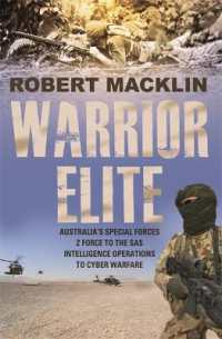 Warrior Elite : Australia's Special Forces Z Force to the Sas Intelligence Operations to Cyber W -- Paperback