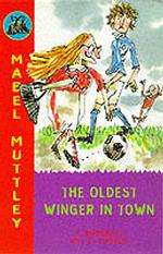 Mabel Mutley: The Oldest Winger in Town (Mabel Mutley) 〈3〉