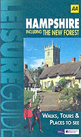 Hampshire Including the New Forest (Aa Leisure Guides)