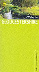 50 Walks in Gloucestershire (Walking & Wildlife Aa Guides)