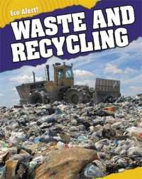 Waste and Recycling (Eco Alert) -- Hardback