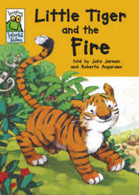 Little Tiger and the Lost Fire (Leapfrog World Tales) -- Hardback