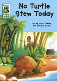 No Turtle Stew Today (Leapfrog World Tales) -- Hardback