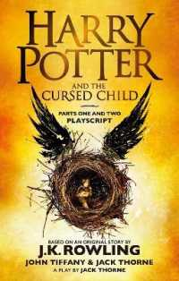 『ハリー・ポッターと呪いの子(脚本・決定版)』(原書)<br>Harry Potter and the Cursed Child - Parts One and Two : The Official Playscript of the Original West End Production -- Paperback