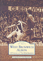 West Bromwich Albion : 100 Years at the Hawthorns
