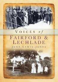 Voices of Fairford & Lechlade -- Paperback / softback