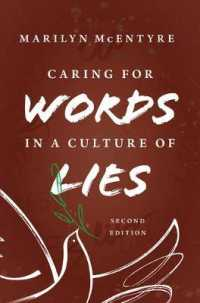 Caring for Words in a Culture of Lies (2ND)
