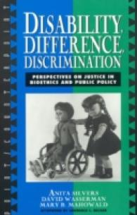Disability, Difference, Discrimination : Perspectives on Justice in Bioethics and Public Policy (Point/counterpoint)