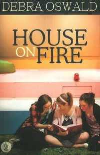 House on Fire -- Paperback / softback