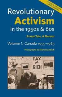 Revolutionary Activism in the 1950s & 60s : Ernest Tate, a Memoir -- Paperback / softback (2nd Expand)
