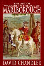 The Art of Warfare in the Age of Marlborough