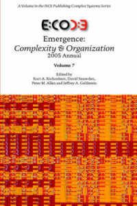 Emergence : Complexity & Organization 2005 Annual