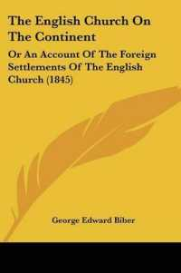 The English Church on the Continent : Or an Account of the Foreign Settlements of the English Church