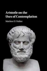 Aristotle on the Uses of Contemplation