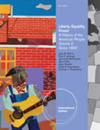 Liberty, Equality, Power : A History of the American People Volume 2: since 1863, International Edition -- Paperback / softback (6 ed)