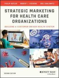 Strategic Marketing for Health Care Organizations : Building a Customer-driven Health System (2 Reprint)