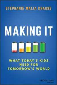 Making It : What Today's Kids Need for Tomorrow's World