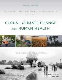 Global Climate Change and Human Health : From Science to Practice (2ND)