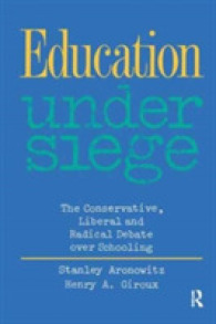 Education under Siege : The Conservative, Liberal and Radical Debate over Schooling