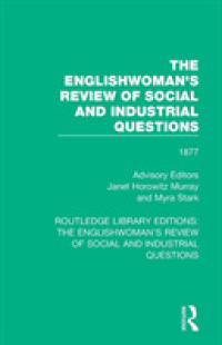 The Englishwoman's Review of Social and Industrial Questions : 1877 (Routledge Library Editions: the Englishwoman's Review of Social and Industrial Qu