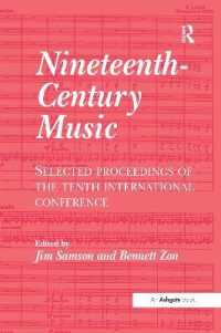 Nineteenth-century Music : Selected Proceedings of the Tenth International Conference
