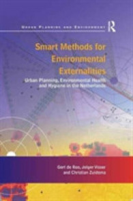 Smart Methods for Environmental Externalities : Urban Planning, Environmental Health and Hygiene in the Netherlands (Urban Planning and Environment)