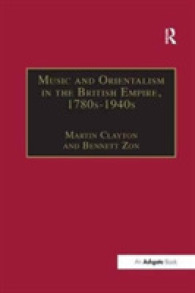 Music and Orientalism in the British Empire, 1780s1940s : Portrayal of the East (Music in Nineteenth-century Britain)