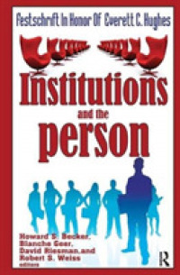 Institutions and the Person : Festschrift in Honor of Everett C.hughes