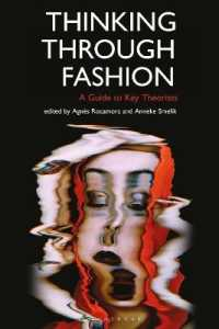 Thinking through Fashion : A Guide to Key Theorists (Dress Cultures)