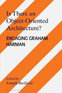 Is There an Object Oriented Architecture? : Engaging Graham Harman (Architecture Exchange: Engagements with Contemporary Theory and Philosophy)