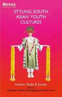 Styling South Asian Youth Cultures : Fashion, Media and Society (Dress Cultures)