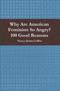 Why Are American Feminists So Angry? 100 Good Reasons
