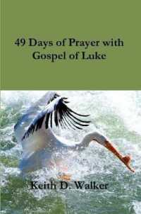 49 Days of Prayer with Gospel of Luke