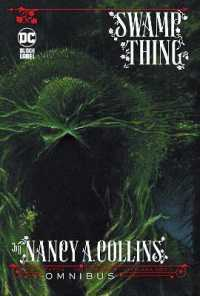 Swamp Thing by Nancy A. Collins Omnibus (Swamp Thing by Nancy A. Collins)